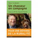 Livre Un chasseur en campagne de Willy Schraen