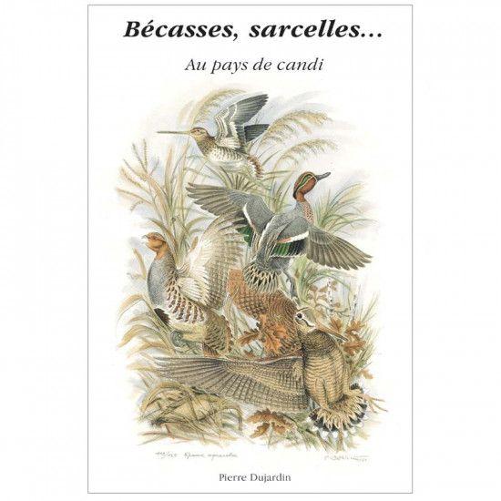 Livre Bécasses, Sarcelles...