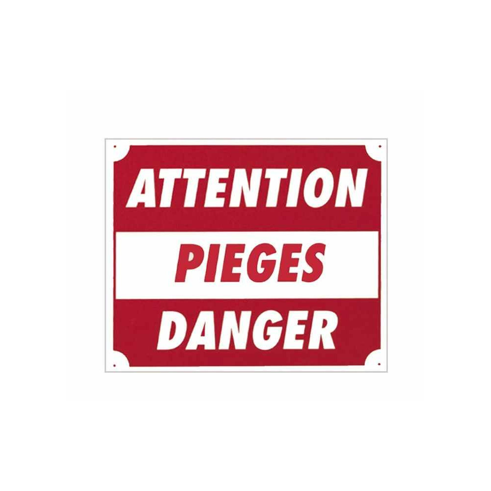 Attention Pieges Danger