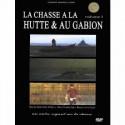 Dvd La chasse a la hutte et au gabion volume I