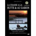 Dvd La chasse a la hutte et au gabion volume II