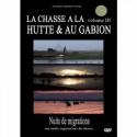 Dvd La chasse a la hutte et au gabion volume III